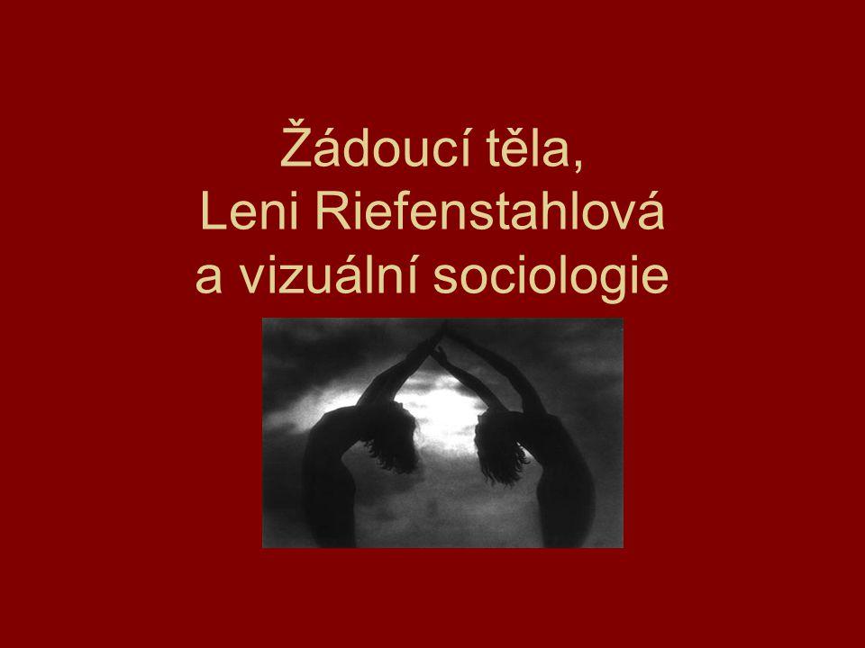 Žádoucí těla, Leni Riefenstahlová a vizuální sociologie