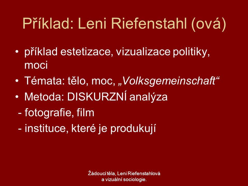 Příklad: Leni Riefenstahl (ová)