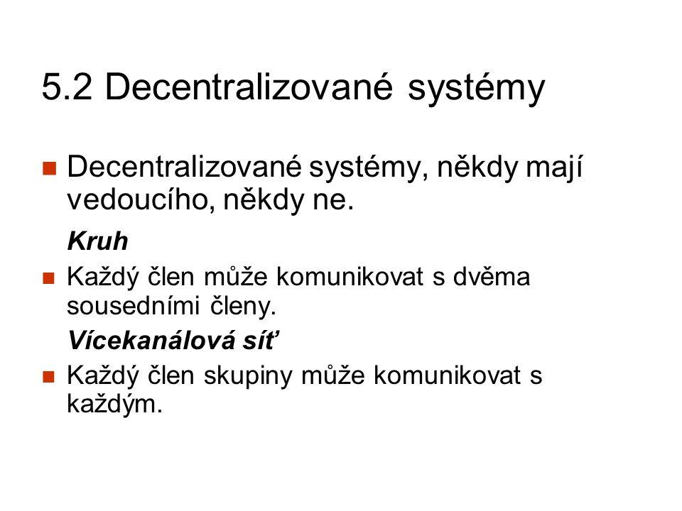 5.2 Decentralizované systémy