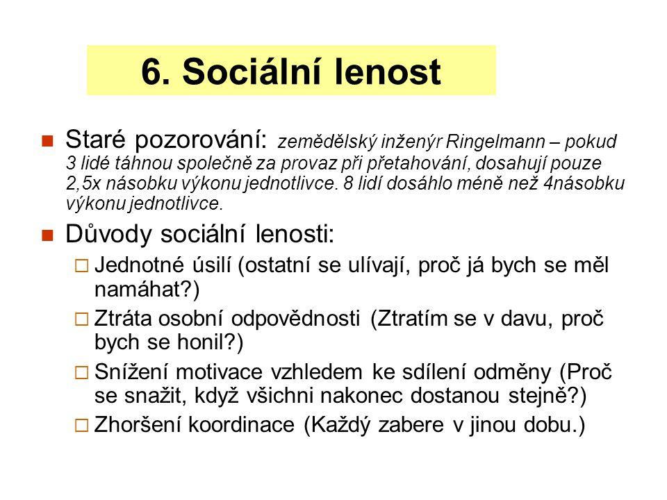 6. Sociální lenost