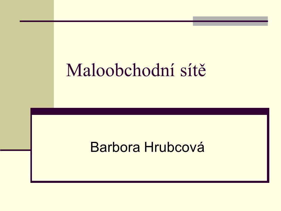 Maloobchodní sítě Barbora Hrubcová
