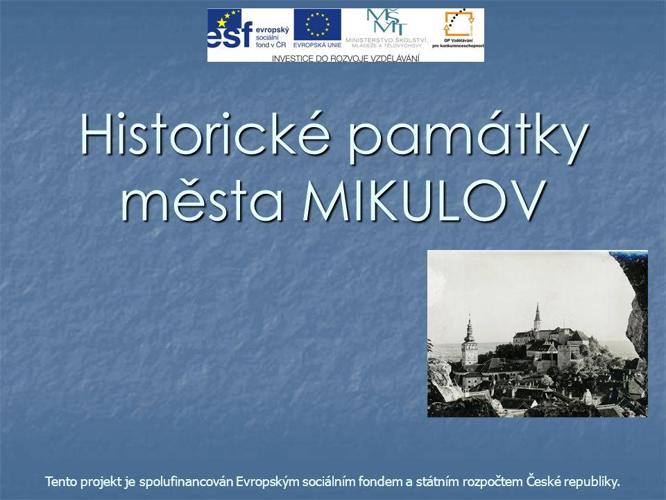 Historické památky města MIKULOV