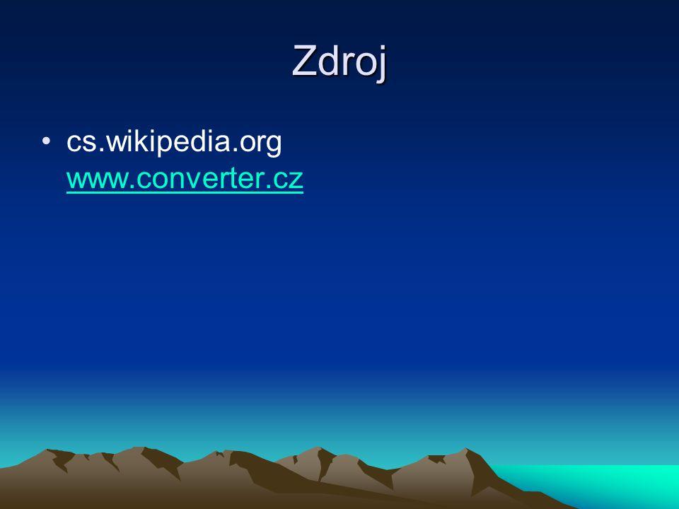Zdroj cs.wikipedia.org www.converter.cz