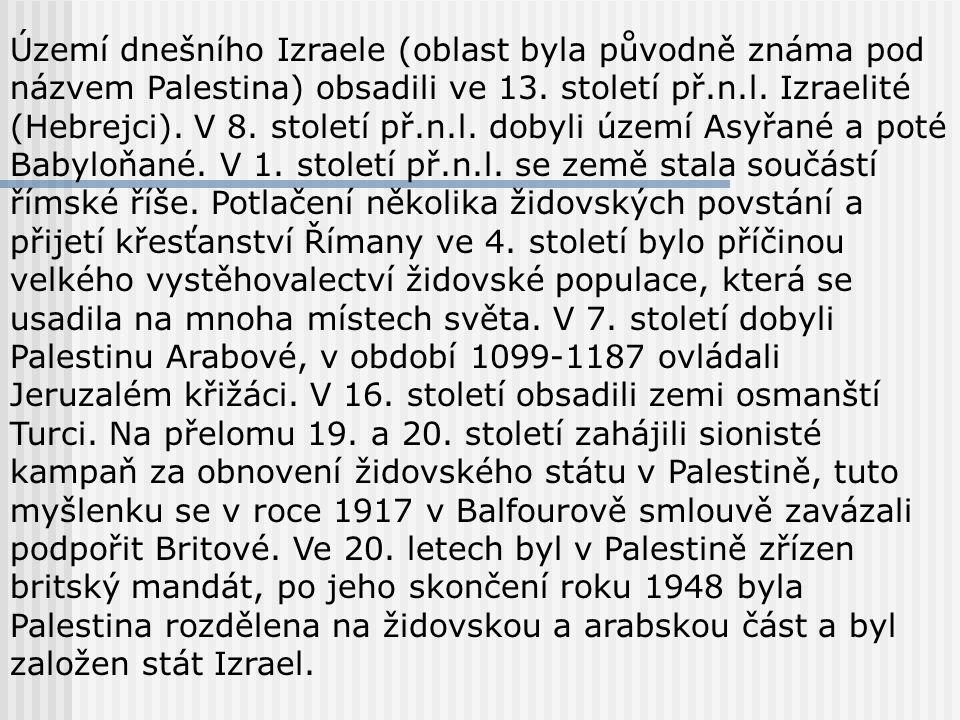 Území dnešního Izraele (oblast byla původně známa pod názvem Palestina) obsadili ve 13.