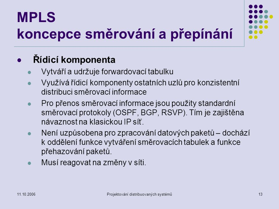 MPLS koncepce směrování a přepínání