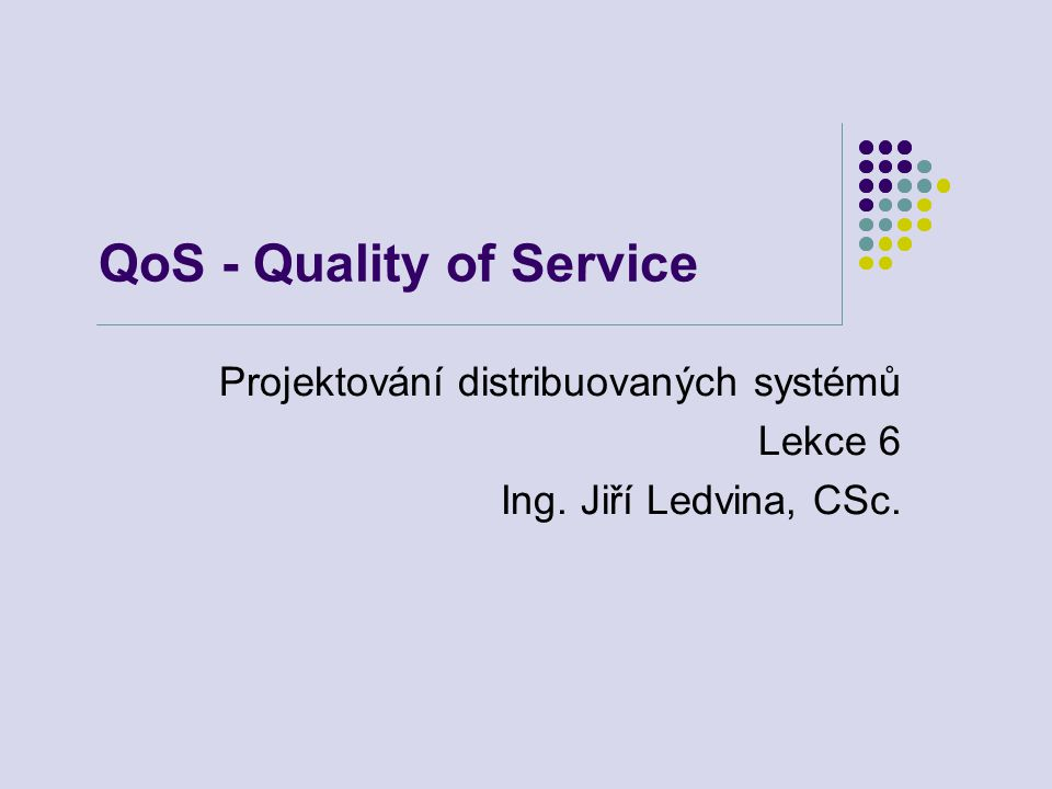 QoS - Quality of Service