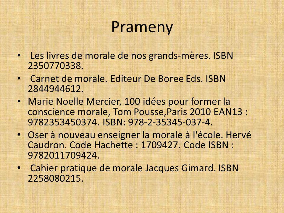 Prameny Les livres de morale de nos grands-mères. ISBN 2350770338.