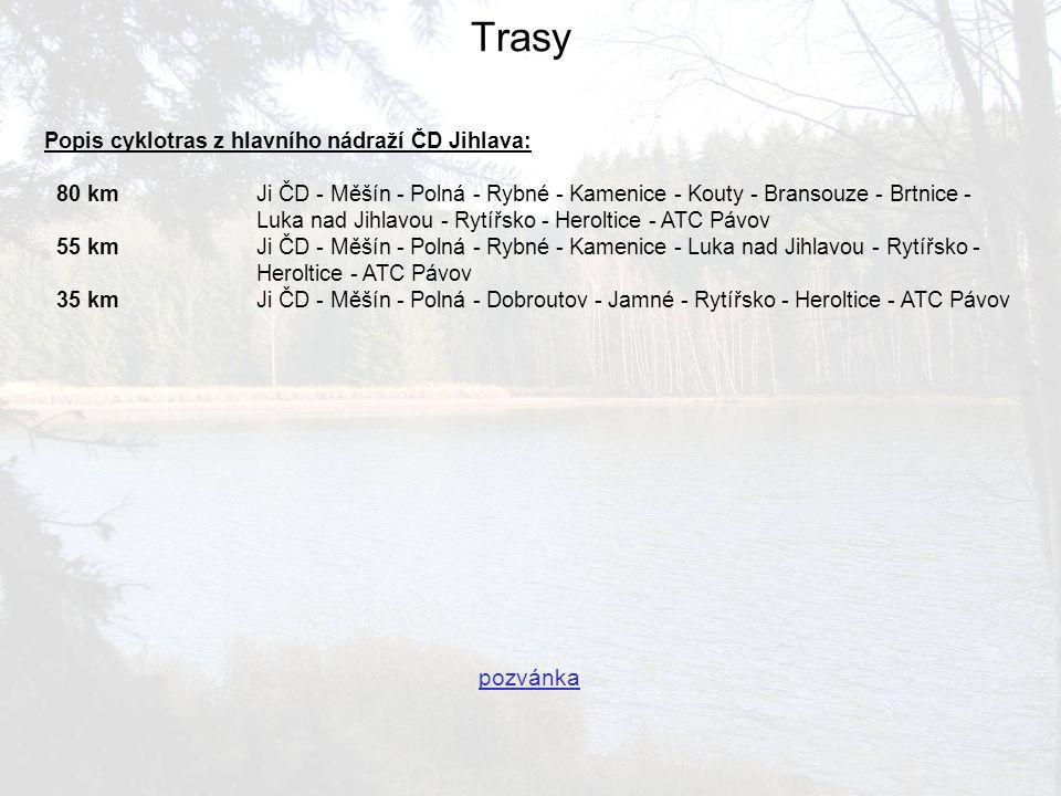 Trasy pozvánka Popis cyklotras z hlavního nádraží ČD Jihlava:
