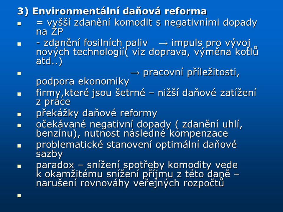 3) Environmentální daňová reforma