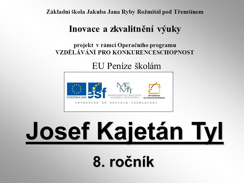 Josef Kajetán Tyl 8. ročník