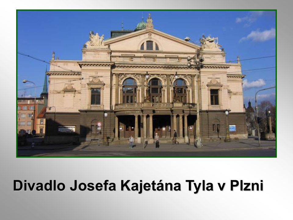 Divadlo Josefa Kajetána Tyla v Plzni