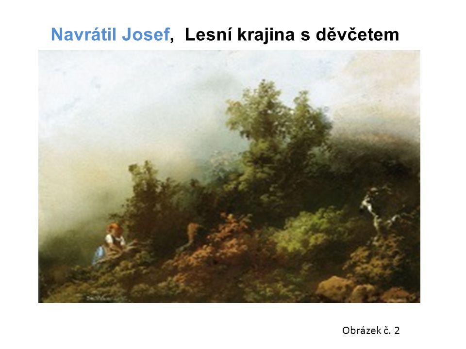 Navrátil Josef, Lesní krajina s děvčetem
