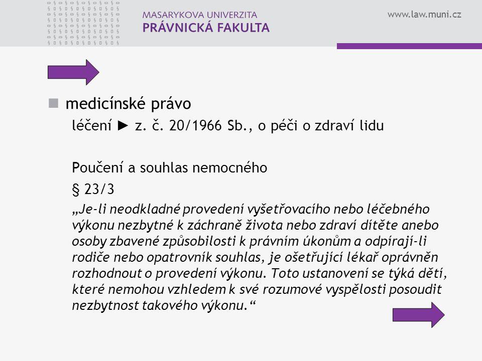 medicínské právo léčení ► z. č. 20/1966 Sb., o péči o zdraví lidu