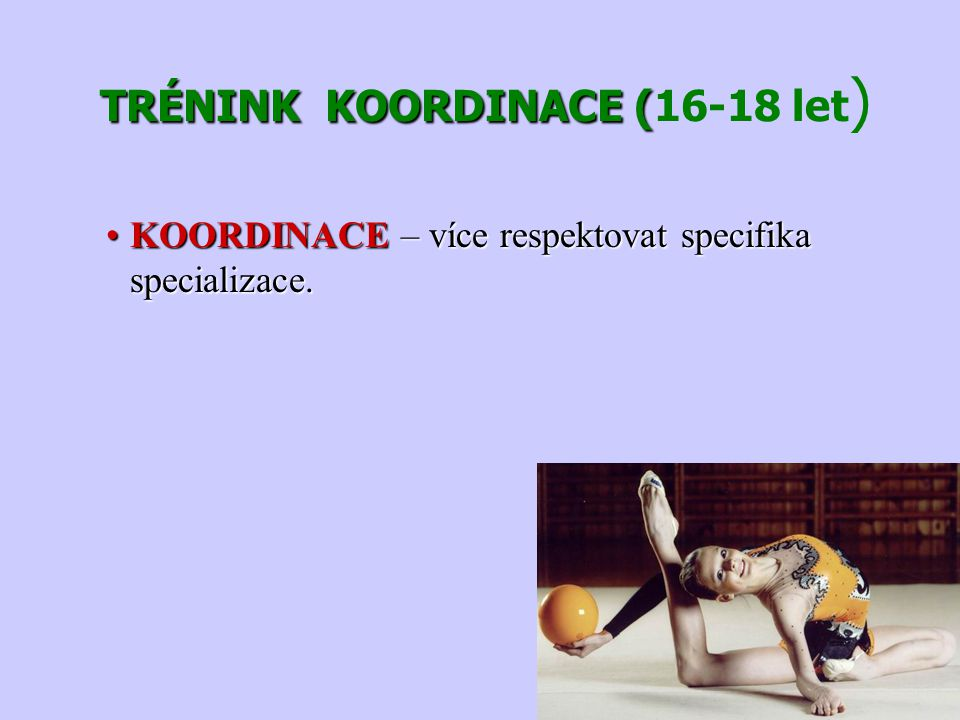 TRÉNINK KOORDINACE (16-18 let)