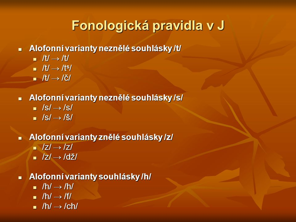 Fonologická pravidla v J
