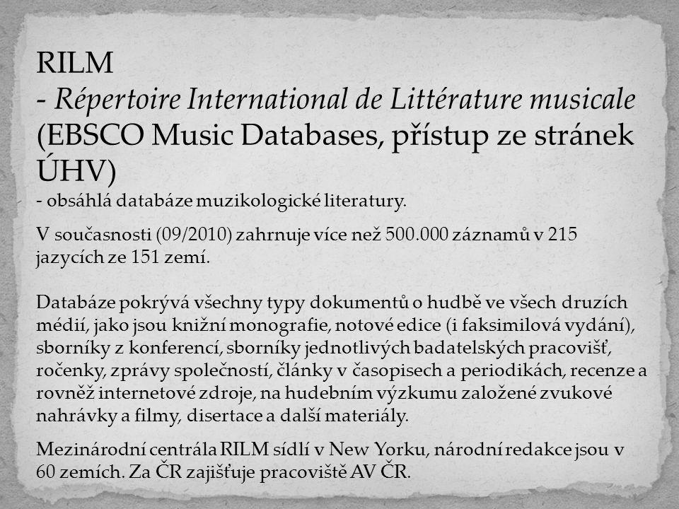 RILM - Répertoire International de Littérature musicale (EBSCO Music Databases, přístup ze stránek ÚHV)