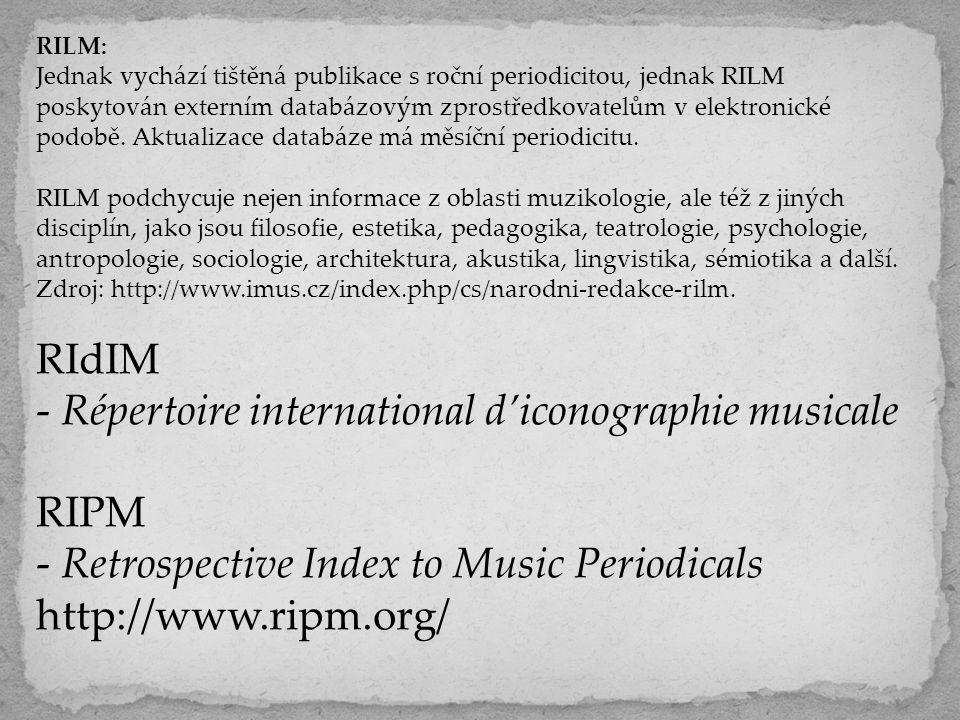 - Répertoire international d'iconographie musicale RIPM