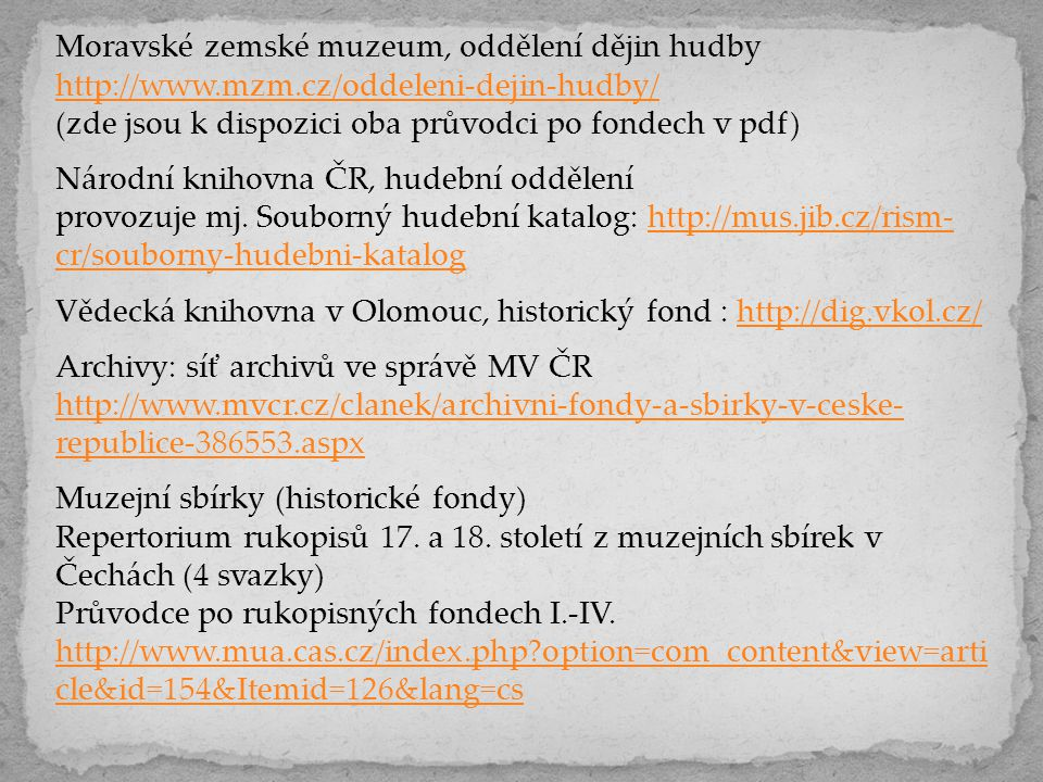 Moravské zemské muzeum, oddělení dějin hudby