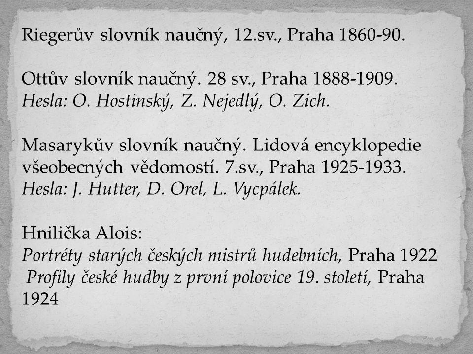 Riegerův slovník naučný, 12.sv., Praha 1860-90.