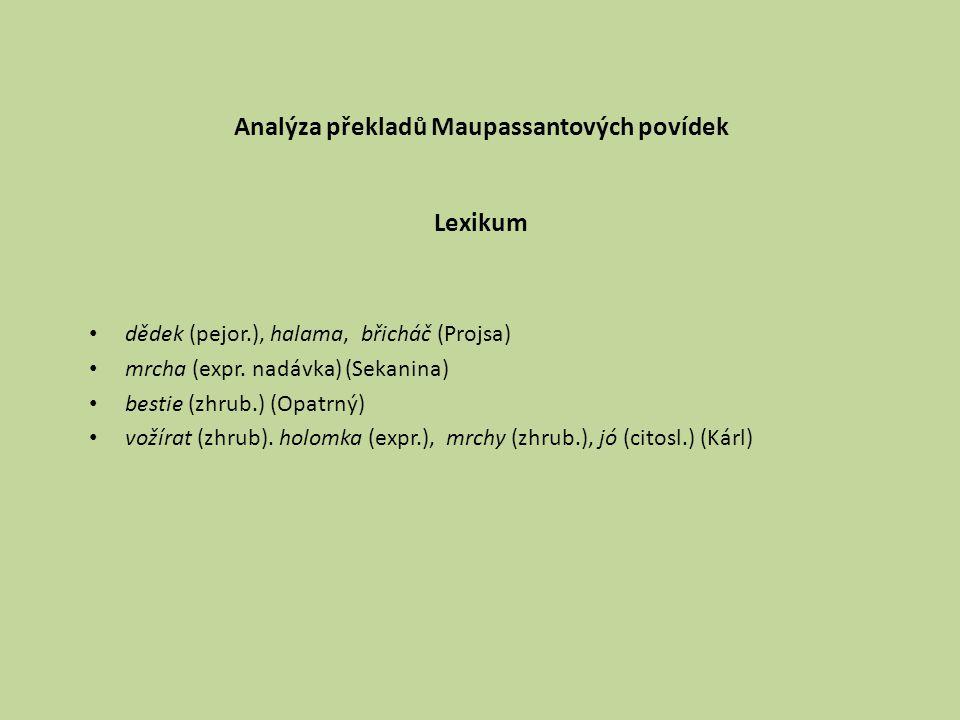 Analýza překladů Maupassantových povídek Lexikum