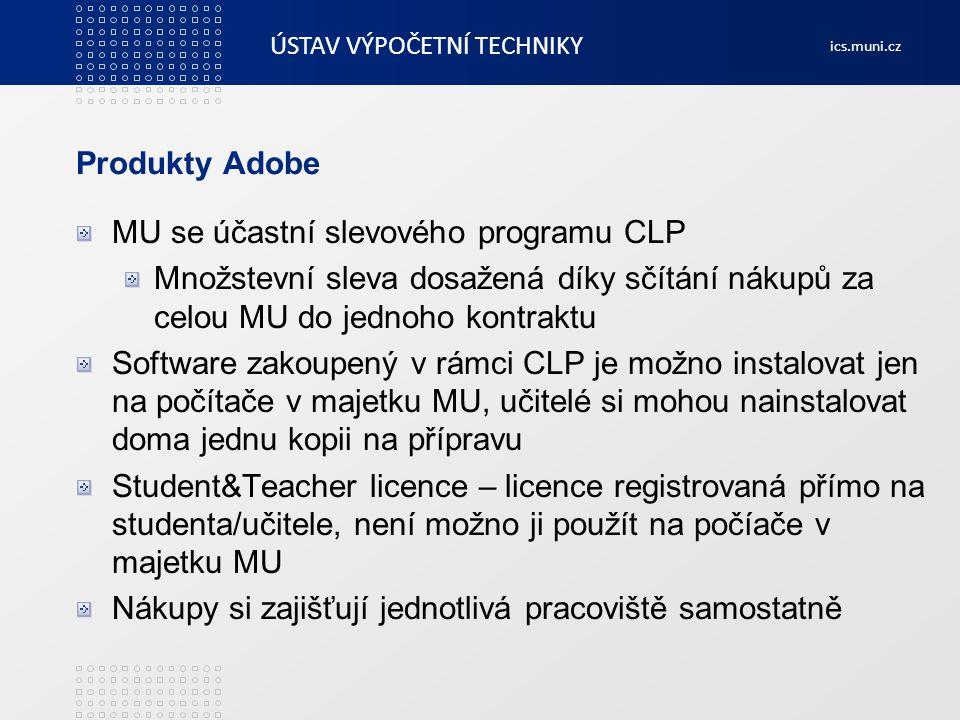 Produkty Adobe MU se účastní slevového programu CLP. Množstevní sleva dosažená díky sčítání nákupů za celou MU do jednoho kontraktu.