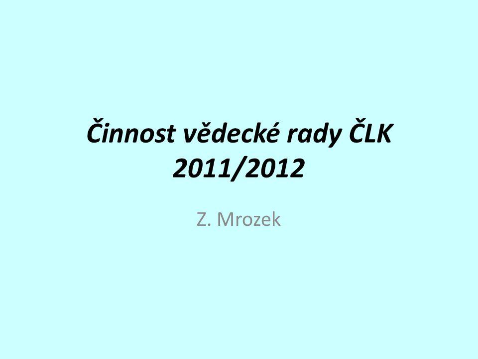 Činnost vědecké rady ČLK 2011/2012
