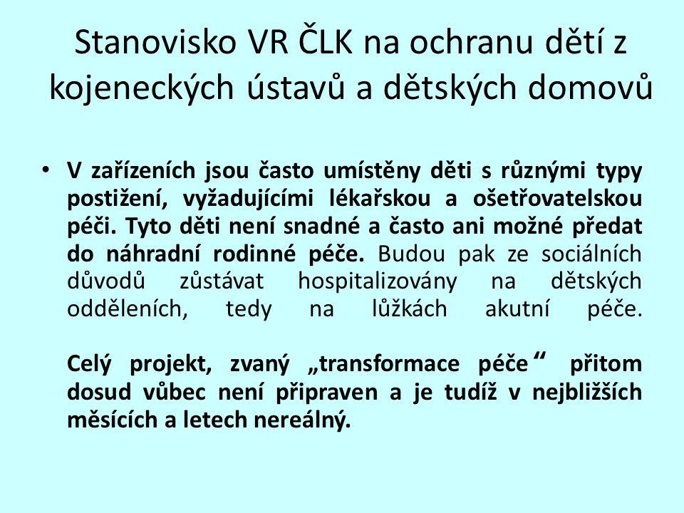Stanovisko VR ČLK na ochranu dětí z kojeneckých ústavů a dětských domovů