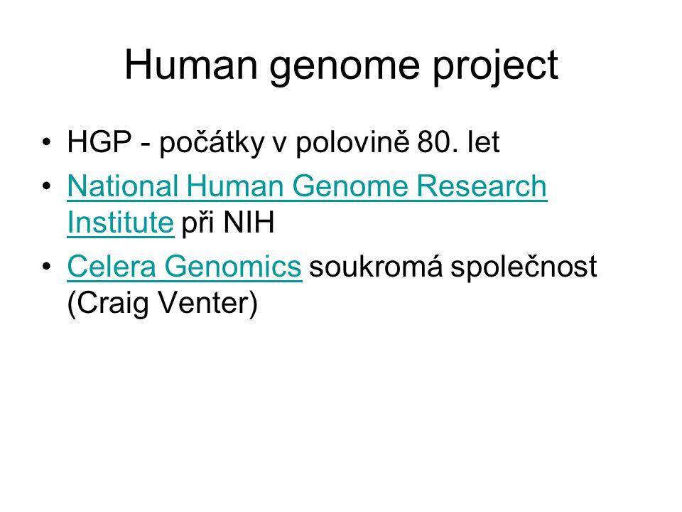 Human genome project HGP - počátky v polovině 80. let