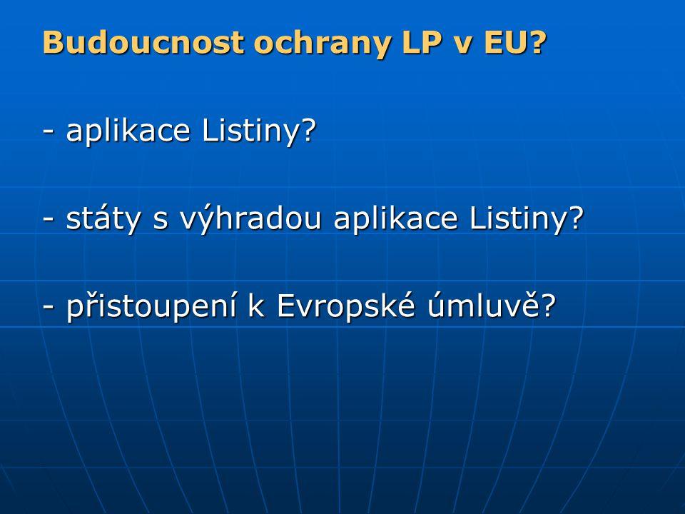 Budoucnost ochrany LP v EU
