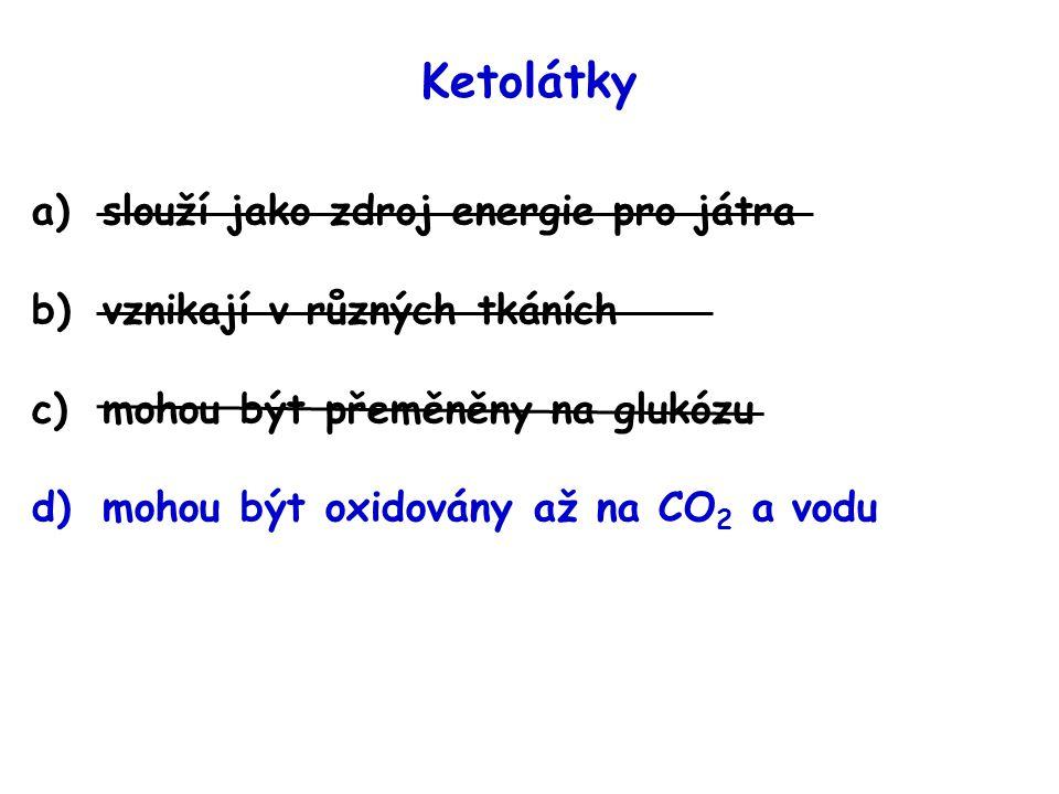 Ketolátky slouží jako zdroj energie pro játra