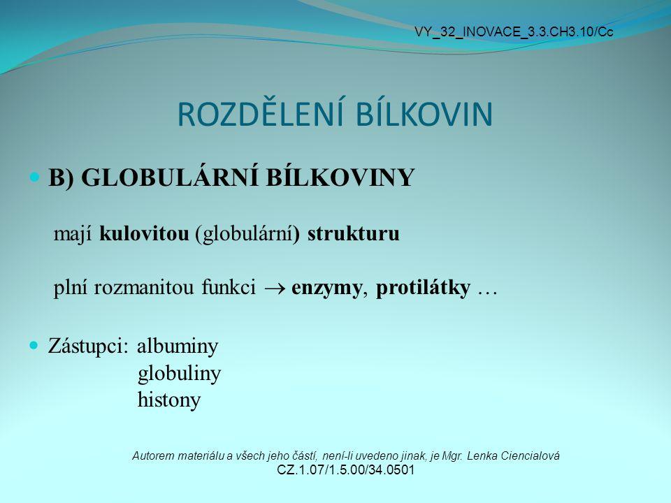 VY_32_INOVACE_3.3.CH3.10/Cc ROZDĚLENÍ BÍLKOVIN.