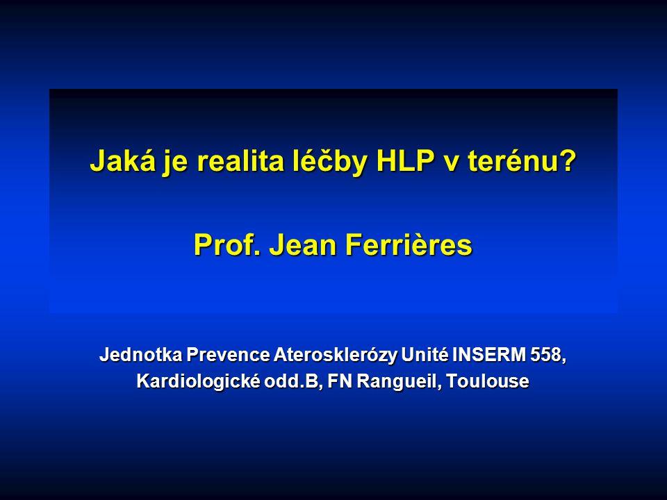 Jaká je realita léčby HLP v terénu Prof. Jean Ferrières