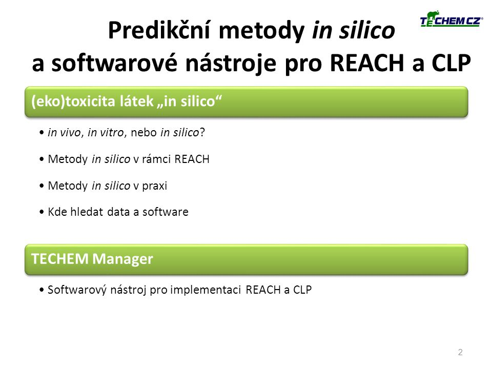 Predikční metody in silico a softwarové nástroje pro REACH a CLP