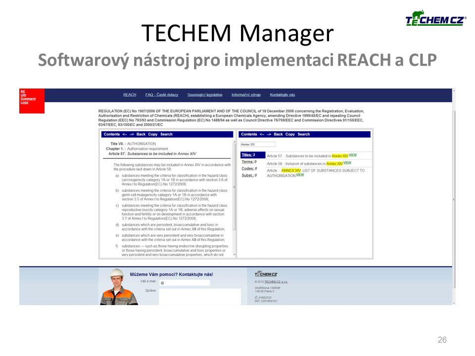 TECHEM Manager Softwarový nástroj pro implementaci REACH a CLP