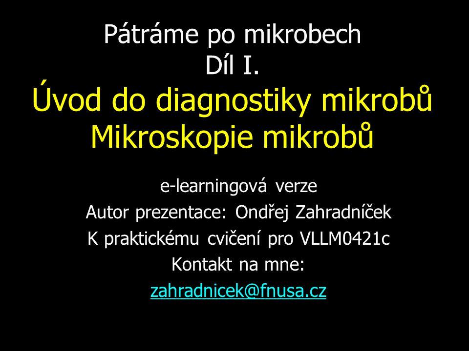 Pátráme po mikrobech Díl I