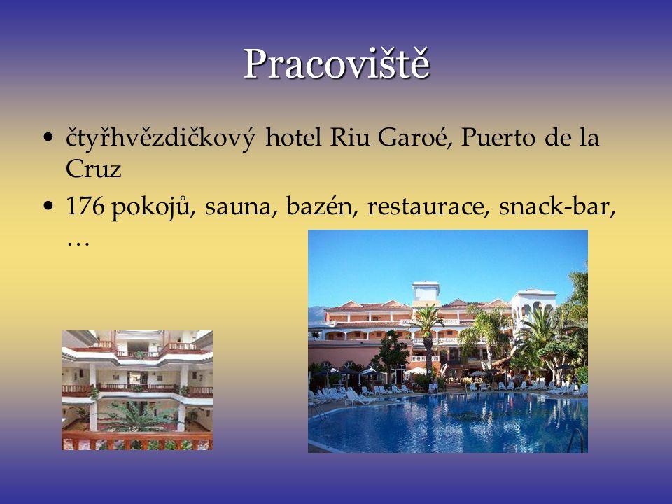Pracoviště čtyřhvězdičkový hotel Riu Garoé, Puerto de la Cruz