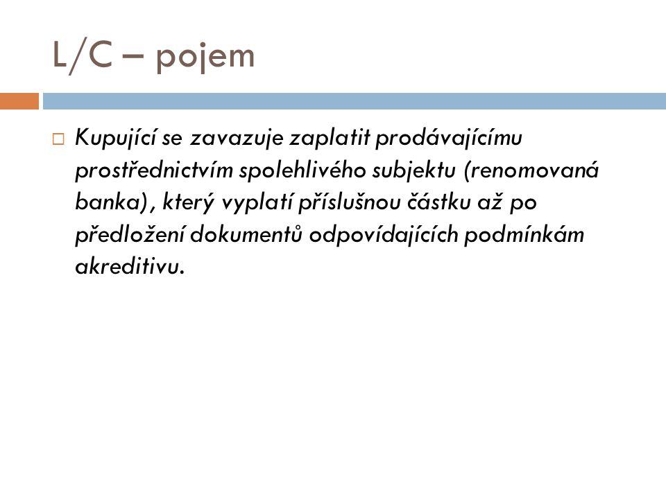 L/C – pojem