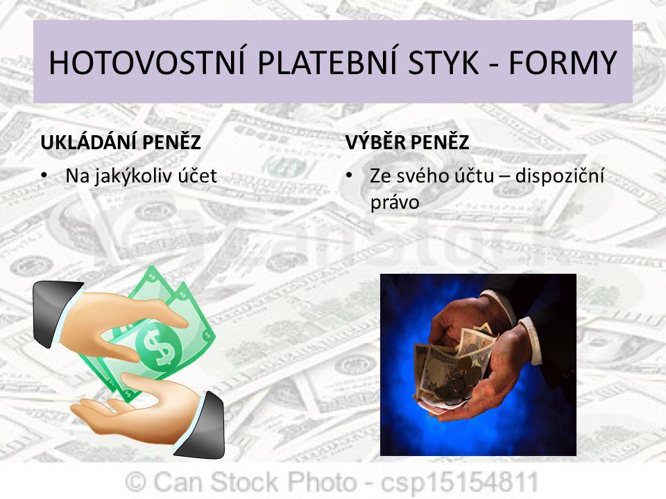 HOTOVOSTNÍ PLATEBNÍ STYK - FORMY