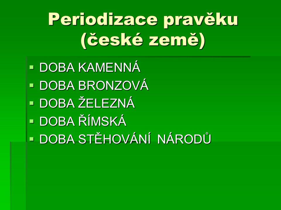 Periodizace pravěku (české země)