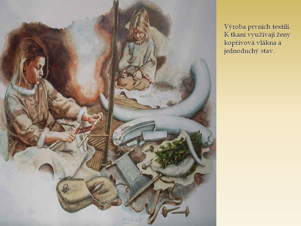 Výroba prvních textilí