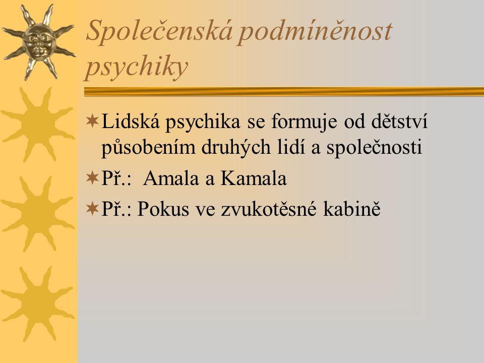 Společenská podmíněnost psychiky