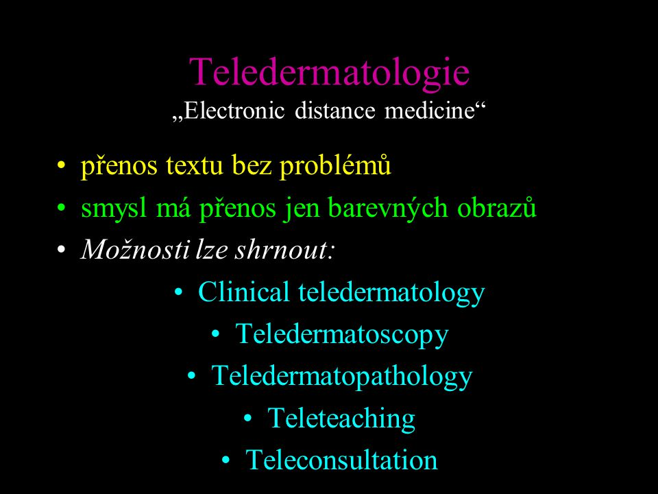 "Teledermatologie ""Electronic distance medicine"