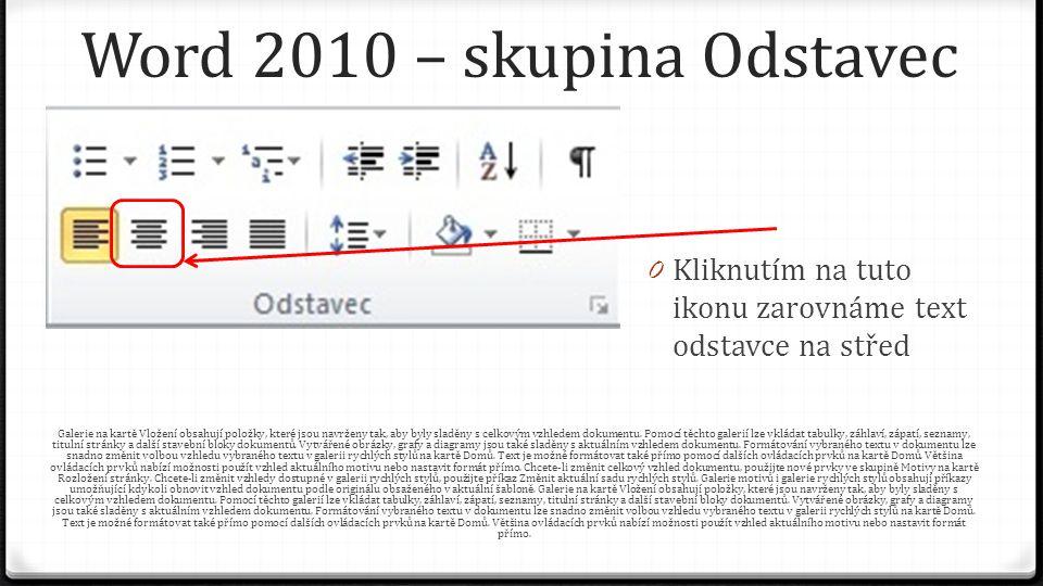 Word 2010 – skupina Odstavec