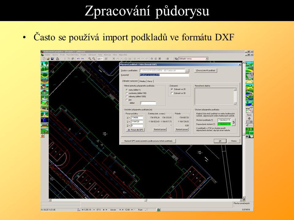 Zpracování půdorysu Často se používá import podkladů ve formátu DXF