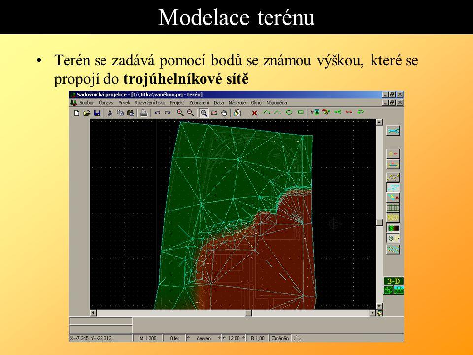 Modelace terénu Terén se zadává pomocí bodů se známou výškou, které se propojí do trojúhelníkové sítě.