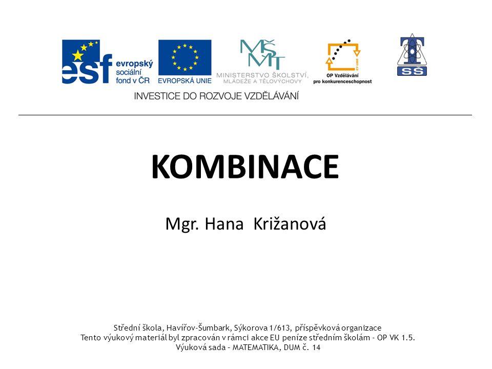 KOMBINACE Mgr. Hana Križanová