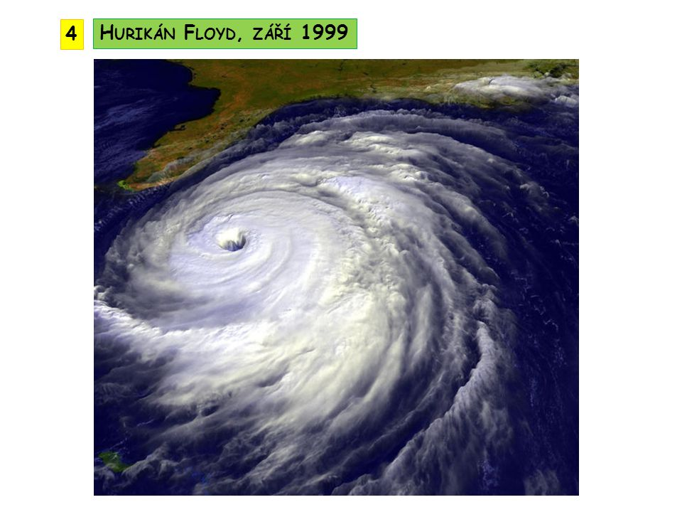 4 Hurikán Floyd, září 1999