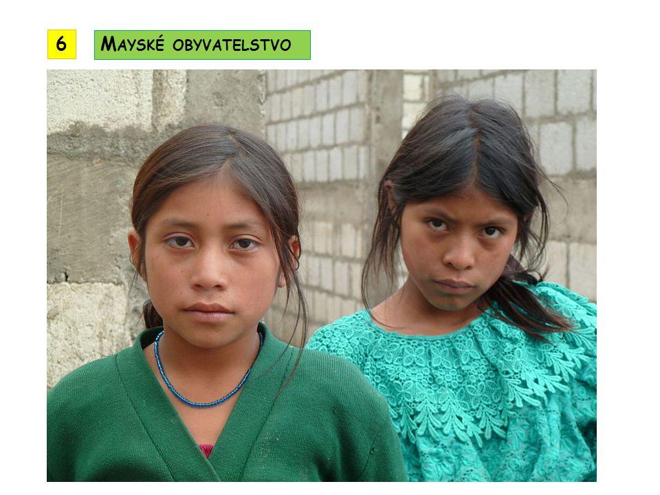 6 Mayské obyvatelstvo