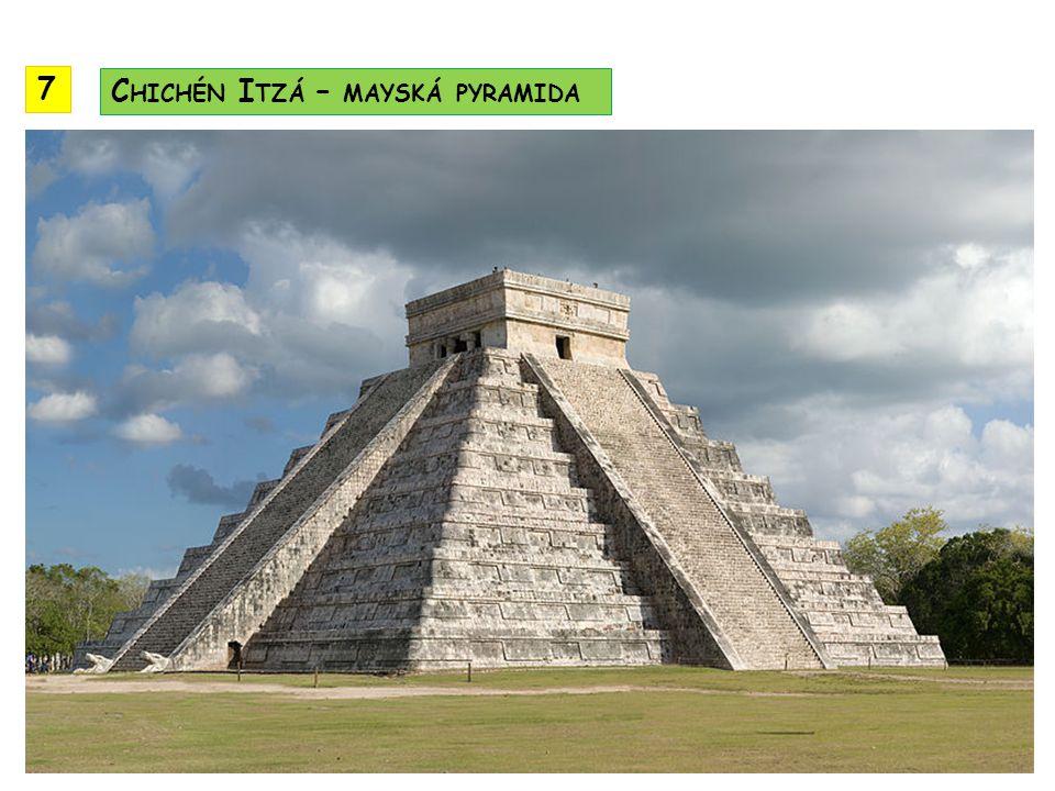 7 Chichén Itzá – mayská pyramida