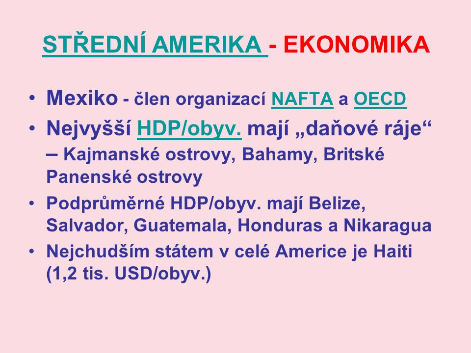 STŘEDNÍ AMERIKA - EKONOMIKA